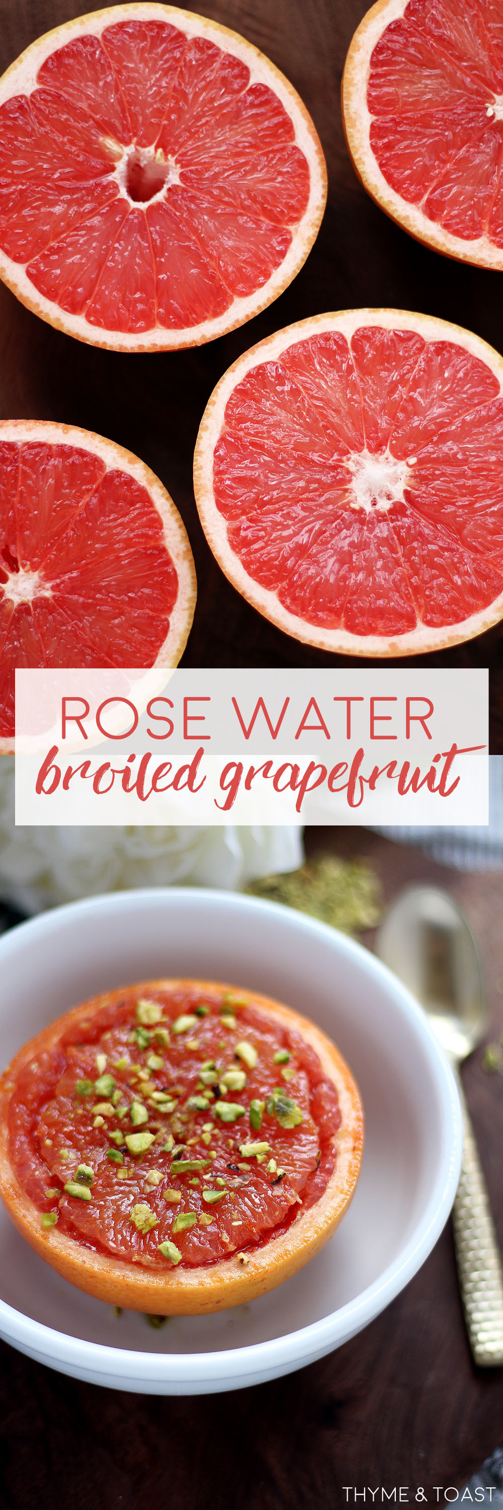 Rose Water Broiled Grapefruit